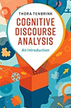 Cognitive Discourse Analysis: An Introduction (English Edition)