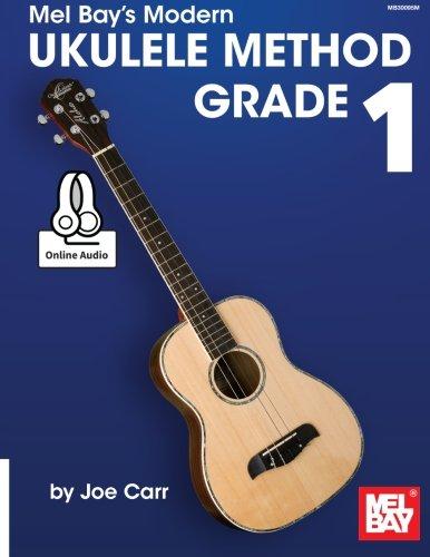 Modern Ukulele Method Grade 1 (Modern Method)
