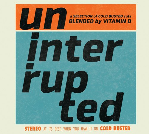Uninterrupted Blended By Vitamin D / Various