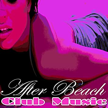 After Beach Club Music