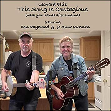 This Song Is Contagious (Wash Your Hands After Singing) [feat. Don Raymond & Jo Anne Kurman]