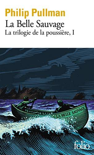 La trilogie de la Poussière, I:La Belle Sauvage: La Belle Sauvage