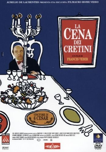 La Cena Dei Cretini