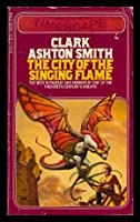 The City of the Singing Flame 0671834150 Book Cover