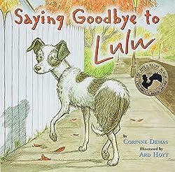 Saying Goodbye to Lulu byCorinne Demas