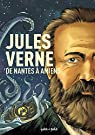 Personnages célèbres en BD : Jules Verne, de Nantes à Amiens par Wyllow