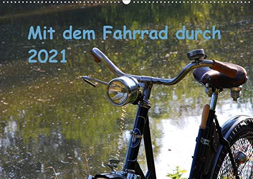 Mit dem Fahrrad durch 2021 (Wandkalender 2021 DIN A2 quer)
