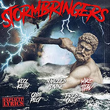 Stormbringers (feat. Mike Titan, Kool Keith & Yah Zeed)