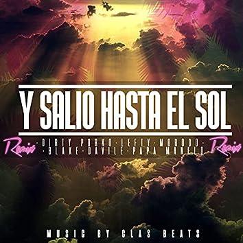 Y Salió Hasta el Sol (Remix)