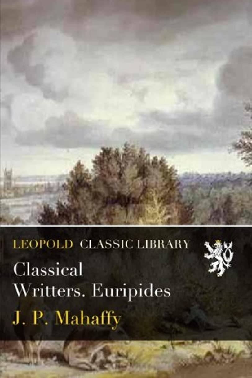 理論無数のキルスClassical Writters. Euripides