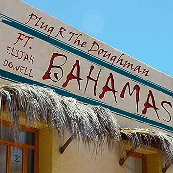 Bahamas (feat. Elijah Dowell)