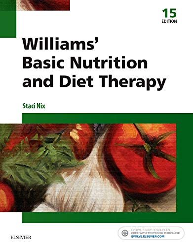 Compare Textbook Prices for Williams' Basic Nutrition & Diet Therapy Williams' Essentials of Nutrition & Diet Therapy 15 Edition ISBN 9780323377317 by Nix McIntosh MS  RD  CD, Staci