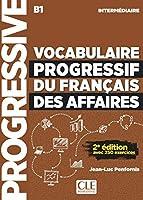 Vocabulaire progressif du francais des affaires 2eme edition: Livre + CD a