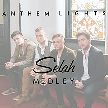 Selah Medley: In the Sweet by & By / Unbreakable / Broken Ladders / I Got Saved