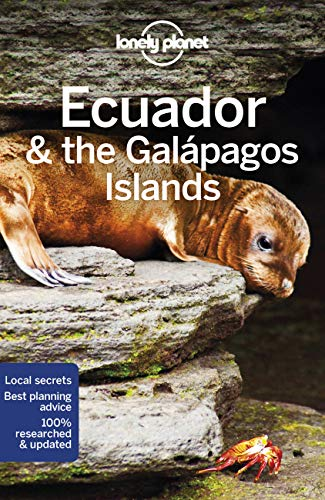 Lonely Planet Ecuador & the Galapagos Islands [Lingua Inglese]