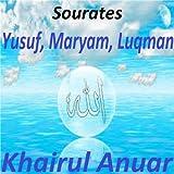 Sourates Yusuf, Maryam, Luqman (Quran - Coran - Islam)