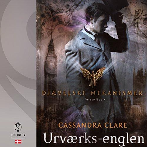 Urværks-englen (Djævelske mekanismer 1) (Danish Edition) audiobook cover art