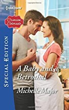 A Baby and a Betrothal (Crimson, Colorado) by Michelle Major (2016-02-23)