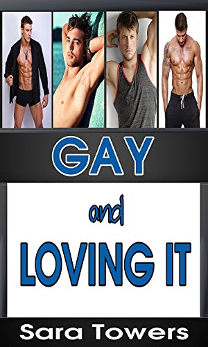 GAY AND LOVING IT (4 FIRST TIME GAY AND BILLI