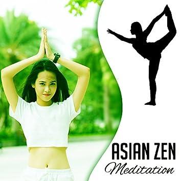 Asian Zen Meditation – New Age Music for Meditation, Yoga, Pilates, Deep Contemplation, Rest, Relax, Mindfulness