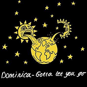 Gotta Let You Go (The Remixes)
