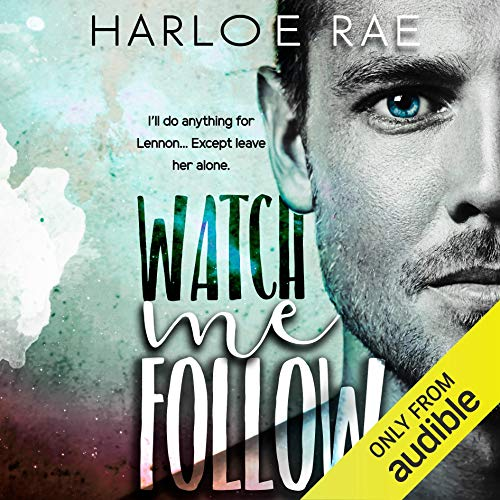 Watch Me Follow Audiobook By Harloe Rae cover art