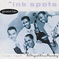The Ink Spots - Greatest Hits: The Original Decca Recordings 1939 - 1946 (1989-10-26)