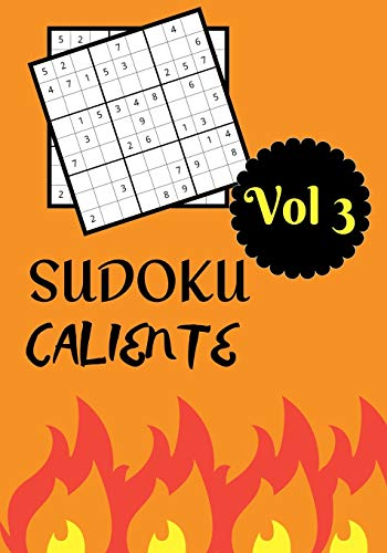 SUDOKU CALIENTE: Vol 3   Nivel dificil con soluciones