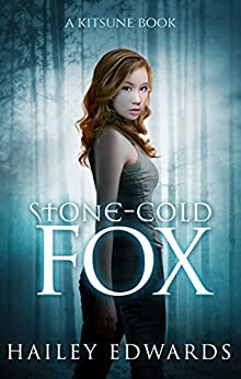 Stone-Cold Fox (Black Dog Universe) by [Hailey Edwards]