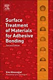 Surface Treatment of Materials for Adhesive Bonding...