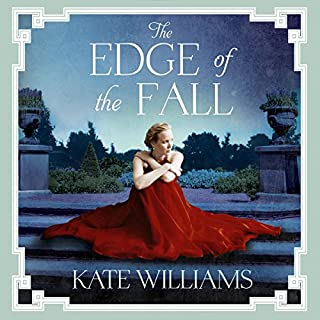 The Edge of the Fall                   By:                                                                                                                                 Kate Williams                               Narrated by:                                                                                                                                 Katie Scarfe                      Length: 16 hrs and 32 mins     1 rating     Overall 3.0