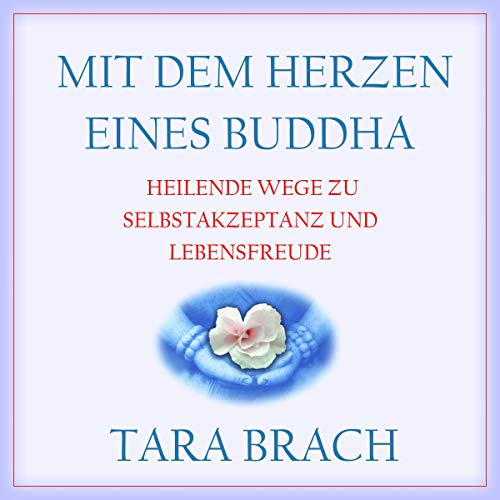 Mit dem Herzen eines Buddha Titelbild