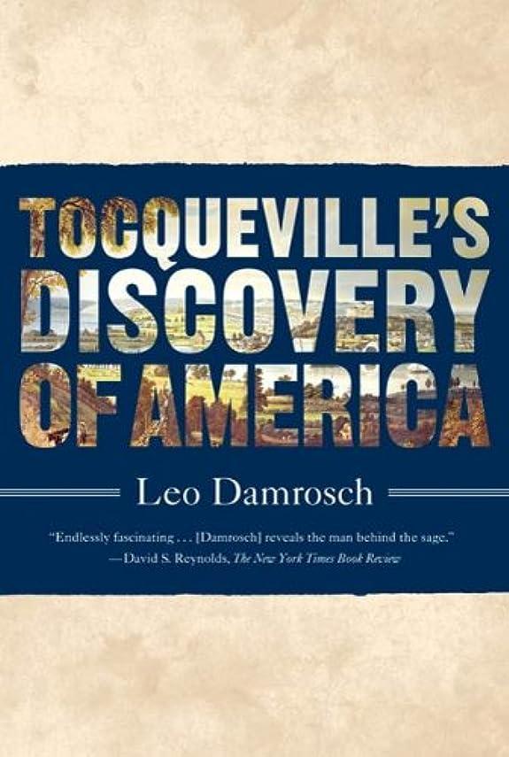 海峡混乱ラジウムTocqueville's Discovery of America (English Edition)