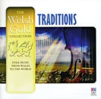 Welsh Gold: Traditions