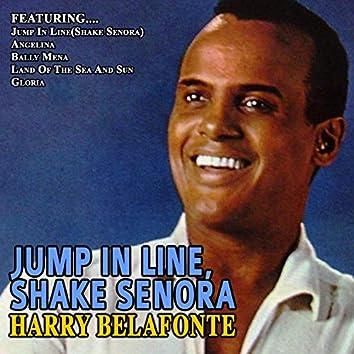 Jump in Line, Shake Senora