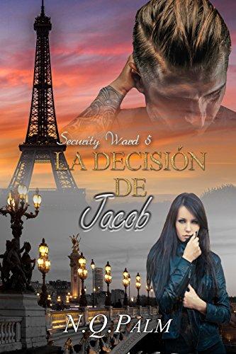 La decisión de Jacob (Saga Security Ward nº 5)