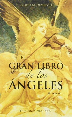 El gran libro de los ángeles (ANGEOLOGÍA)