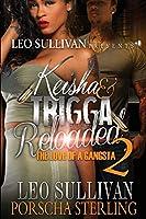 Keisha & Trigga Reloaded 2: The Love of a Gangsta