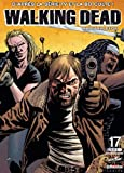 Walking Dead, Tome 17