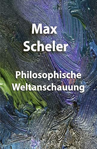 Philosophische Weltanschauung