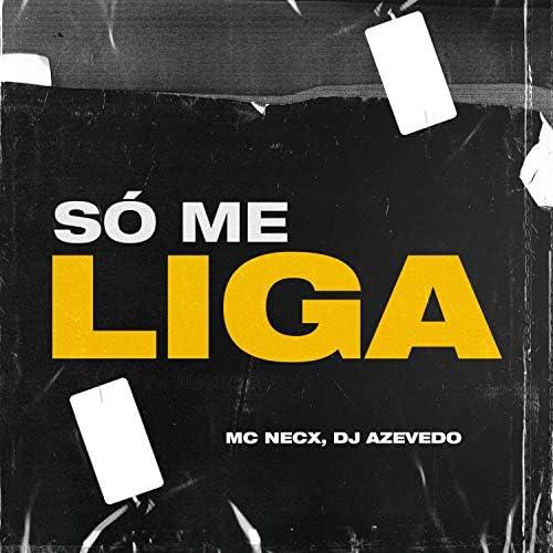 DJ Azevedo & MC Necx