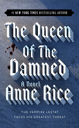 Download The Queen of the Damned (Vampire Chronicles) 0345351525