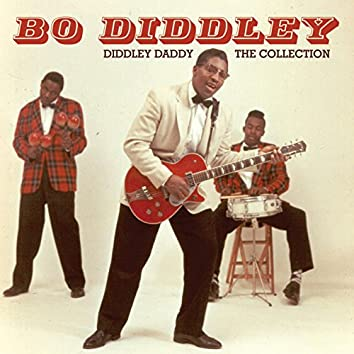Diddley Daddy - The Collection