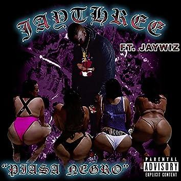 Piasa Negro (feat. JayWiz)