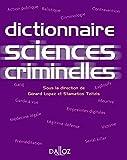 Dictionnaire des sciences criminelles