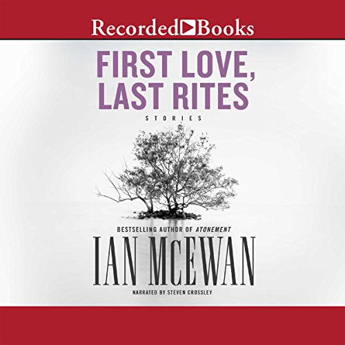 First Love, Last Rites audiobook cover art