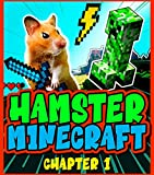 Everyday Hamster Minecraft Chapter 1 (English Edition)