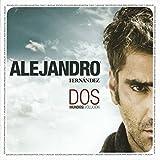Songtexte von Alejandro Fernández - Dos mundos: Evolución + tradición