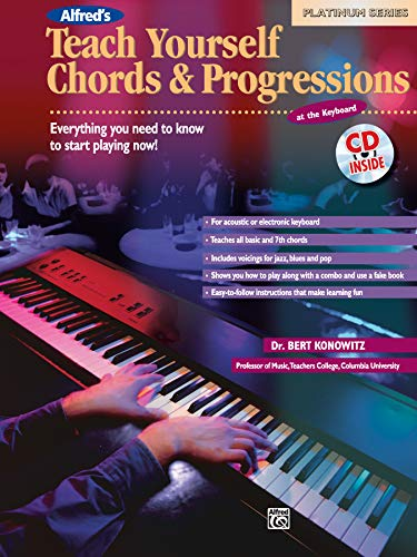 Teach Yourself Chords And Progressions at the Keyboard: Everything You Need to Know to Start Playing Now!, Book & CD