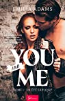 You and Me, tome 1 : Un été explosif par Adams